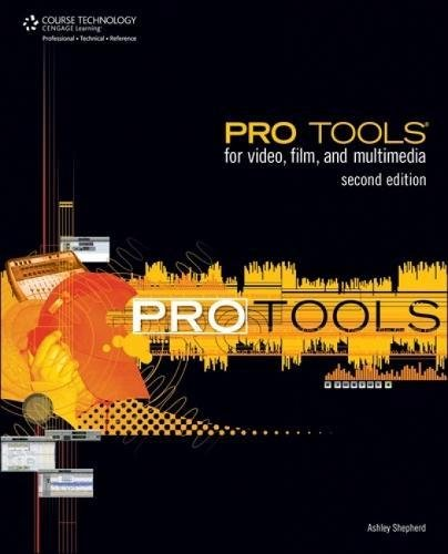 9781598635324: Pro Tools for Video, Film and Multimedia Second Edition