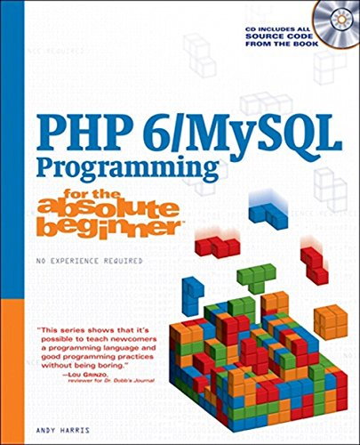 9781598637984: PHP 6/MySQL Programming for the Absolute Beginner