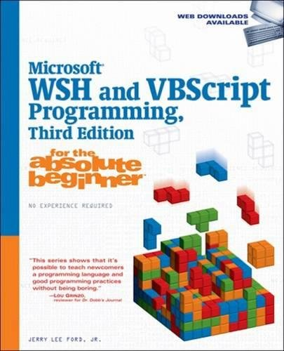9781598638035: Microsoft WSH and VBScript Programming for the Absolute Beginner