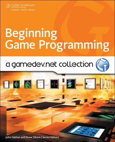 9781598638059: Beginning Game Programming: A GameDev.net Collection (Course Technology Cengage Learning)