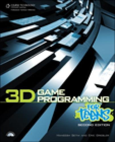9781598638431: 3D Game Programming for Teens