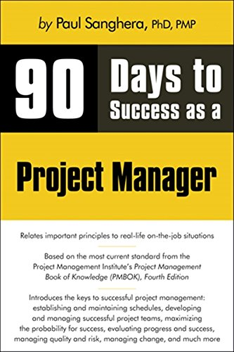 9781598638691: 90 Days to Success as a Project Manager