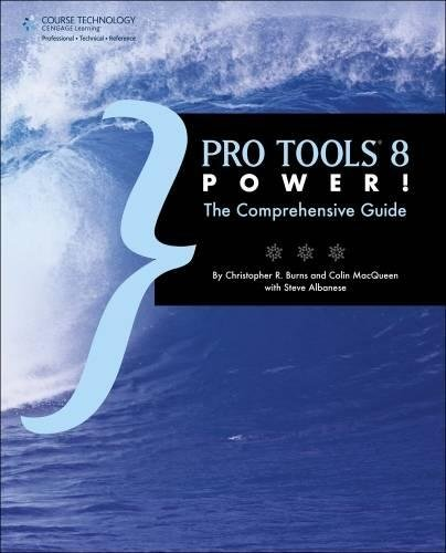9781598638981: Pro Tools 8 Power!: The Comprehensive Guide