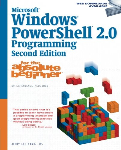9781598638998: Microsoft Windows PowerShell 2.0 Programming for the Absolute Beginner, 2nd Edition