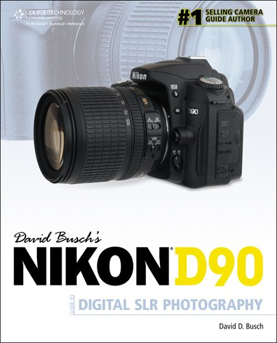 9781598639056: David Busch's Nikon D90 Guide to Digital SLR Photography