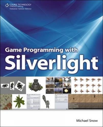 Game Programming with Silverlight: Snow, Michael