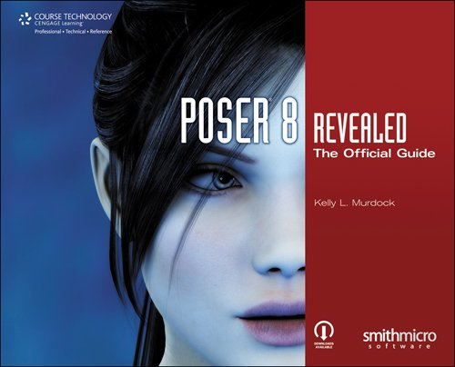 9781598639704: Poser 8 Revealed: The Official Guide