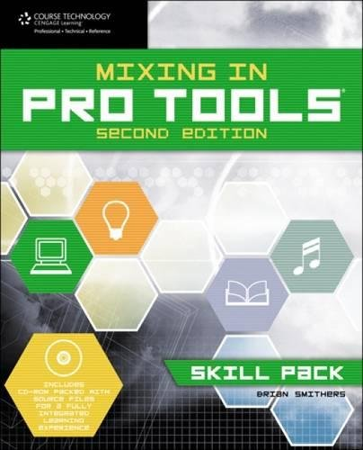 9781598639728: Mixing in Pro Tools: Skill Pack