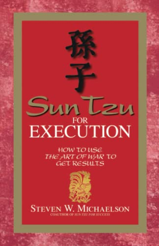 9781598690521: Sun Tzu For Execution: How to Use the Art of War to Get Results
