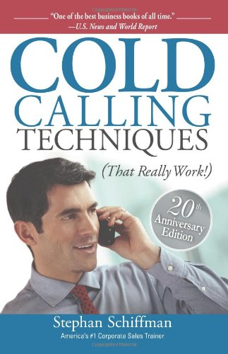 9781598691481: Cold Calling Techniques: That Really Work