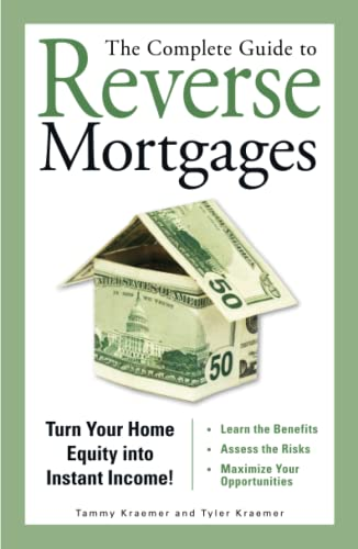 The Complete Guide to Reverse Mortgages: Turn: Tyler Kraemer, Tammy