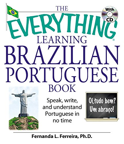 9781598692778: The Everything Learning Brazilian Portuguese Book: Speak, Write, and Understand Basic Portuguese in No Time