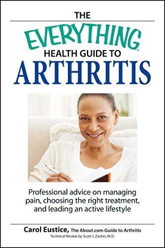9781598694109: The Everything Health Guide to Arthritis