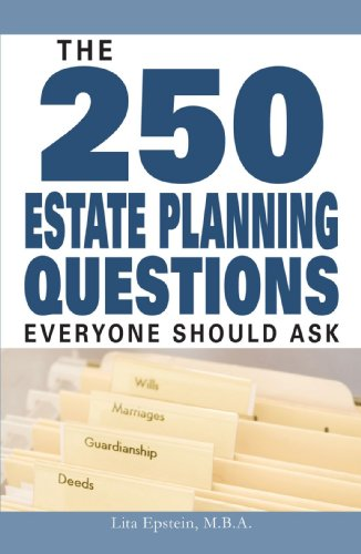 9781598694154: The 250 Estate Planning Questions Everyone Should Ask