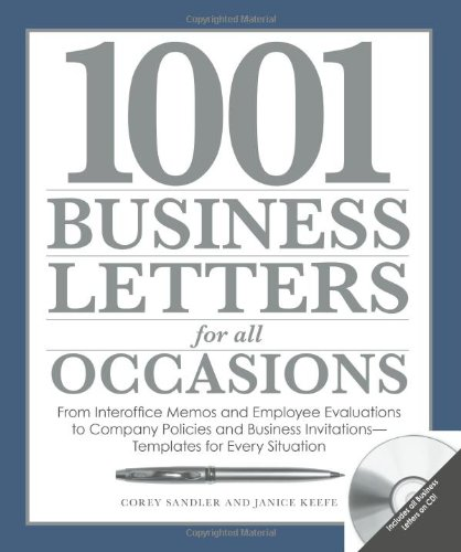 1001 Business Letters for All Occasions: From Interoffice Memos and Employee Evaluations to Company...