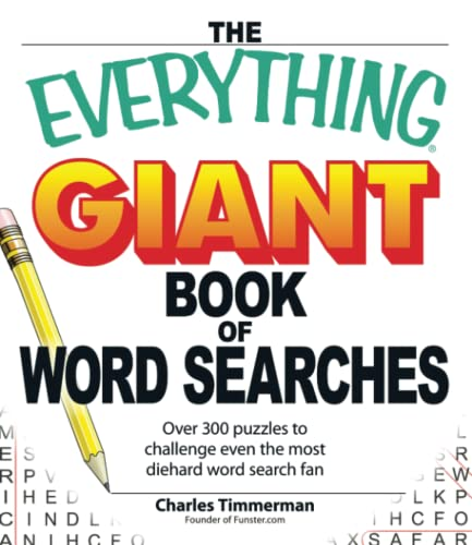 9781598695366: The Everything Giant Book of Word Searches: Over 300 puzzles for big word search fans!: Over 300 Puzzles to Challenge Even the Most Diehard Word Search Fan (Everything (R))