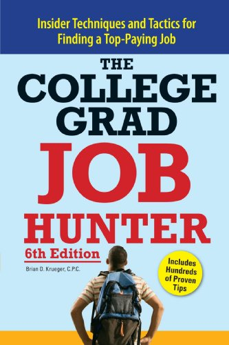 9781598695472: College Grad Job Hunter: Insider Techniques and Tactics for Finding A Top-Paying Entry-level Job