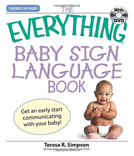9781598695649 The Everything Baby Sign Language Book Get An Early