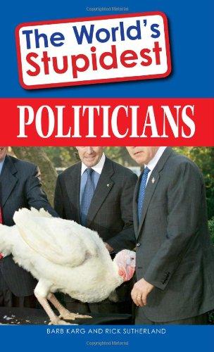 The World's Stupidest Politicians: Barb Karg, Rick
