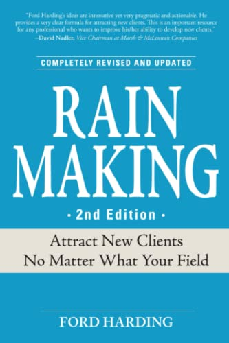 9781598695885: Rain Making: Attract New Clients No Matter What Your Field