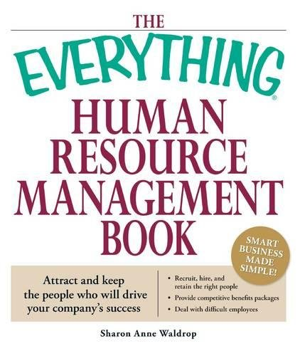 9781598696240: The Everything Human Resource Management Book: Attract and keep the people who will drive your company's success