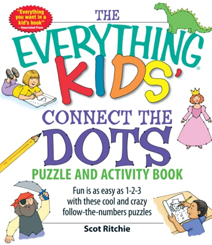 9781598696479: Everything Kids' Connect the Dots Puzzles and Activity Book: Fun is as easy as 1-2-3 with these cool and crazy follow-the-numbers puzzles