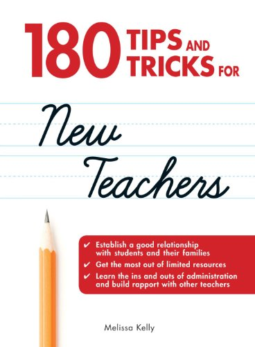 180 Tips and Tricks for New Teachers: Melissa Kelly