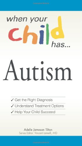 9781598696769: When Your Child Has . . . Autism