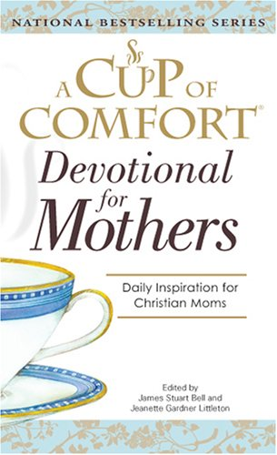 A Cup Of Comfort For Devotional for: Bell, James Stuart,