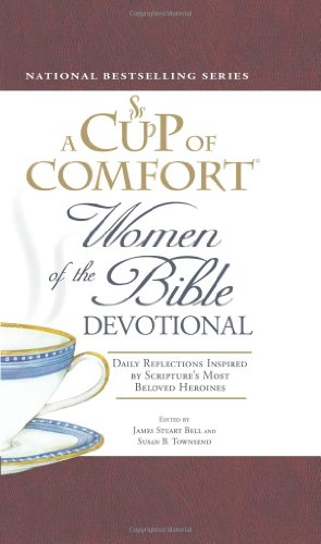A Cup of Comfort Women of the: James Stuart Bell