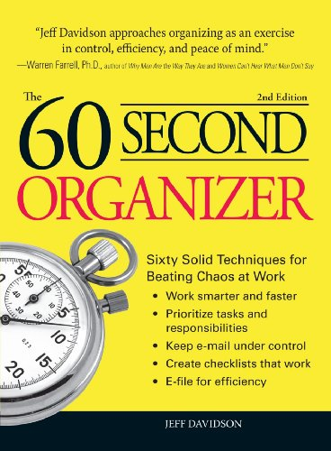 60 Second Organizer: Sixty Solid Techniques for: Jeff Davidson