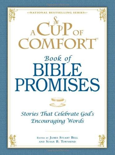 A Cup of Comfort Book of Bible: Bell, James Stuart,