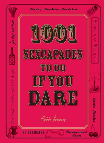 9781598699036: 1001 Sexcapades to Do If You Dare