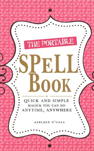 9781598699661: The Portable Spell Book: Quick and Simple Magick You Can Do Anywhere, Anytime