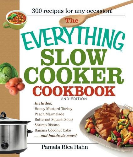 9781598699777: The Everything Slow Cooker Cookbook: Easy-to-make meals that almost cook themselves!