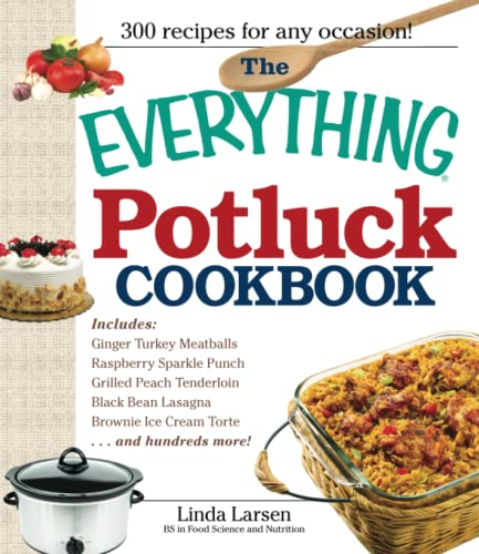 9781598699906: The Everything Potluck Cookbook