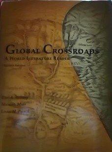 9781598711226: Global Crossroads: A World Literature Reader