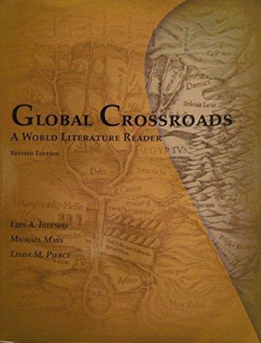 9781598711820: Global Crossroads: A World Literature Reader