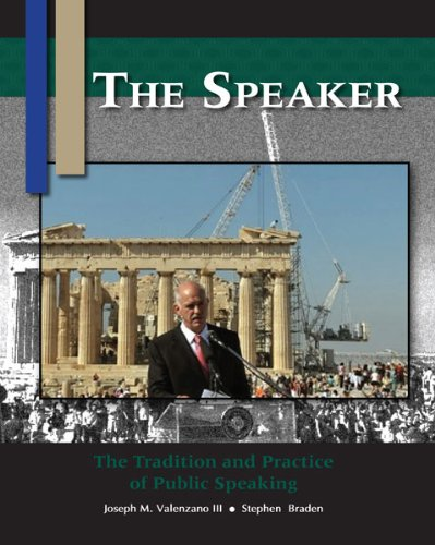 9781598712728: The Speaker: The Tradition and Practice of Public Speaking