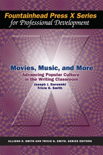 Movies, Music, and More: Advancing Popular Culture: Joseph J. Darowski,