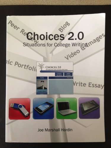 9781598713398: Choices 2.0 Situations for College Writing (2010-05-04)