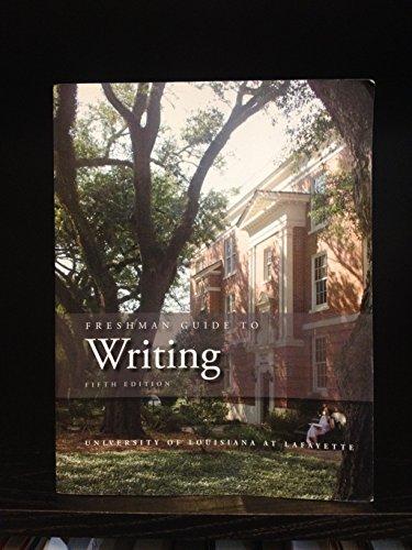 9781598713893: Freshman Guide to Writing 5th Edition University of Louisiana at Lafayette