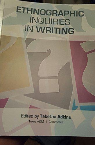 9781598714357: Ethnographic Inquiries In Writing