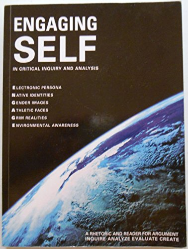 9781598714494: Engaging Self in Critical Inquiry and Analysis