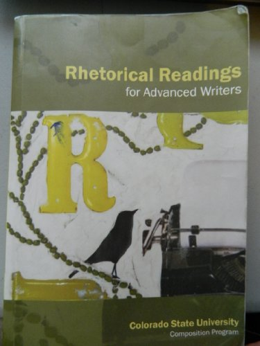 Rhetorical Readings for Advanced Writers: CSU Composition Program