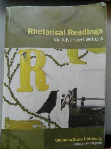9781598714791: Rhetorical Readings for Advanced Writers