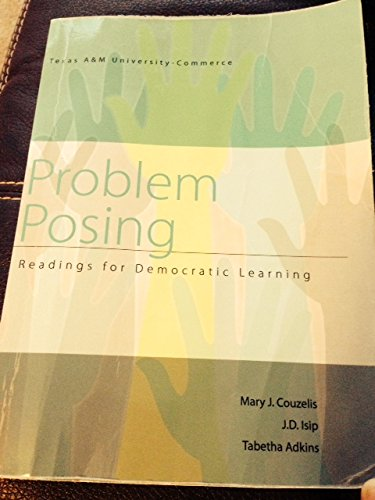 9781598715095: Problem Posing. Readings for Democratic Leearning