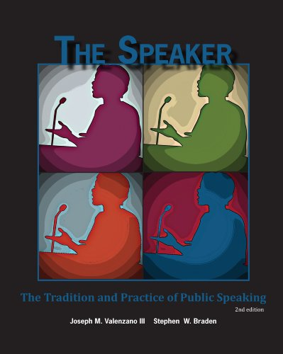 9781598715224: The Speaker: The Tradition and Practice of Public Speaking