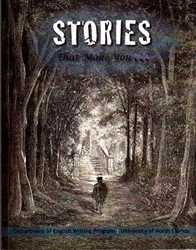 Stories That Make You... (1598715488) by Thomas C. Foster; Mieke Bal; Temple Grandin; Mircea Eliade; Matt Dembicki; Daniel Schacter; Jorge Luis Borges; Jonathan Gottschall; Lauren Slater;...