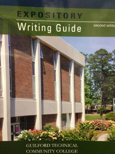 Expository Writing Guide (GTCC Custom Edition): Deana St. Peter